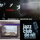 Programa 301 Argentina Jazz: Luís Nacht i Jorge Torrecillas Ensamble, 22_11_17