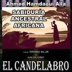 El Candelabro 6T 18-10-19 Prog 7 - Sabiduría Ancestral Africana