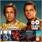 Fila9 3x01 - Érase una vez...Fila9. Tarantino, Ad Astra, Stranger Things...¡y más!