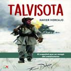 Xavier Horcajo - Talvisota: Un español que derrotó al estalinismo