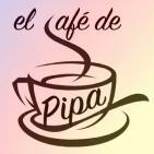 El Café de Pipa (dijous 23 juny 2016)