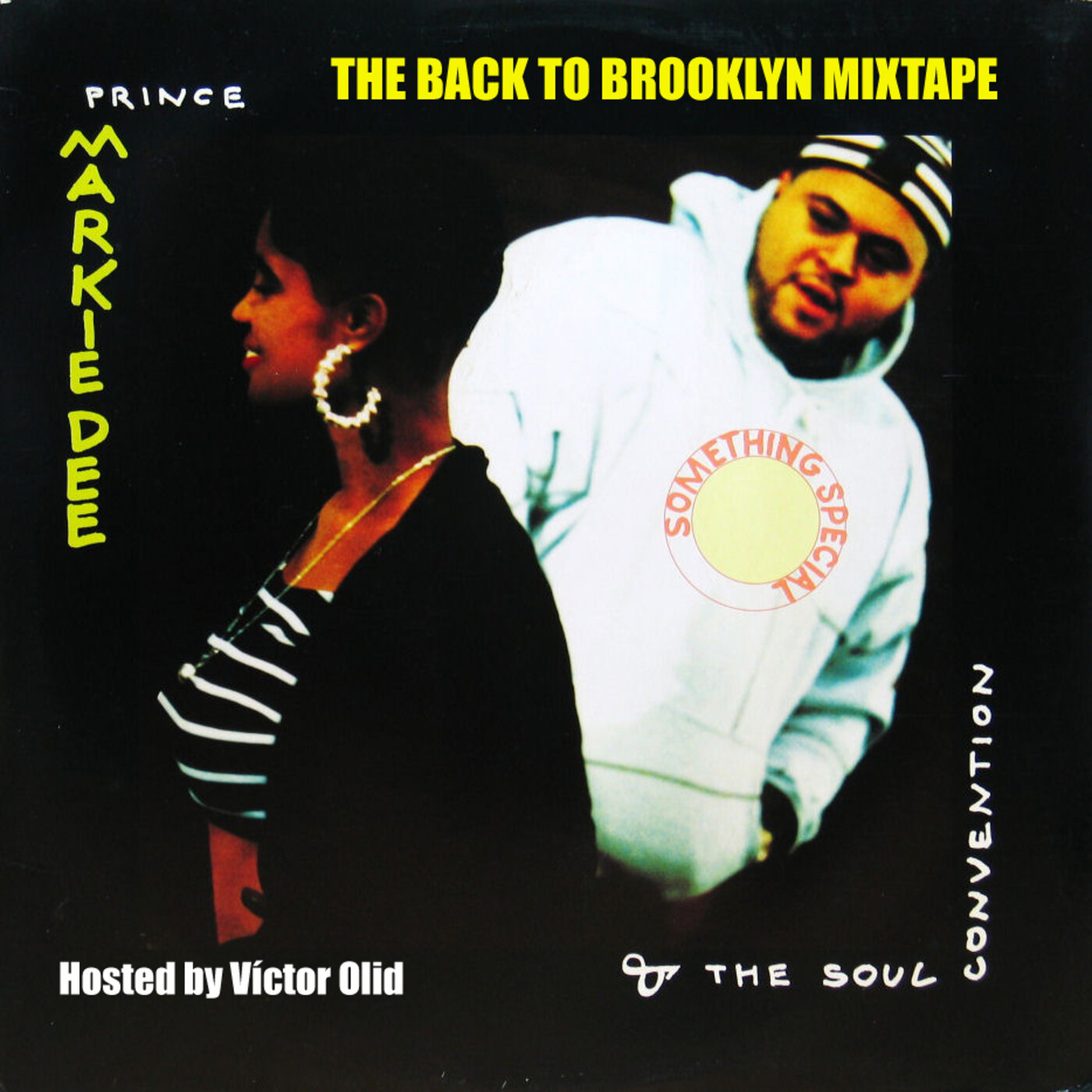 PRINCE MARKIE DEE: THE BACK TO BROOKLYN MIXTAPE hosted by Víctor Olid.