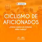 Vuelve el ciclismo élite/sub23 | #CiclismodeAficionados