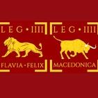 57. Las legiones romanas. Legiones IIII: Macedónica, Flavia Felix y Scythica