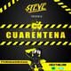 DJ Steve - CUARENTENA 2020