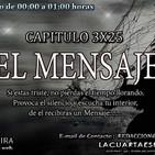 3x25-LA CUARTA ESFERA ¨EL MENSAJE¨CONTACTO CON EL OTRO LADO, ESPÍRITUS,LA OTRA VISIÓN DEL MÁS ALLÁ