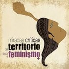 Miradas críticas del territorio desde el feminismo