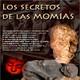Programa 129: LOS SECRETOS DE LAS MOMIAS