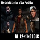 Jugadores Anónimos 3x01 DLC Untold Stories Of Los Perdidos