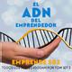 El ADN del emprendedor - Episodio 1