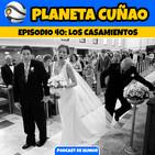 Episodio 40 - Los Casamientos