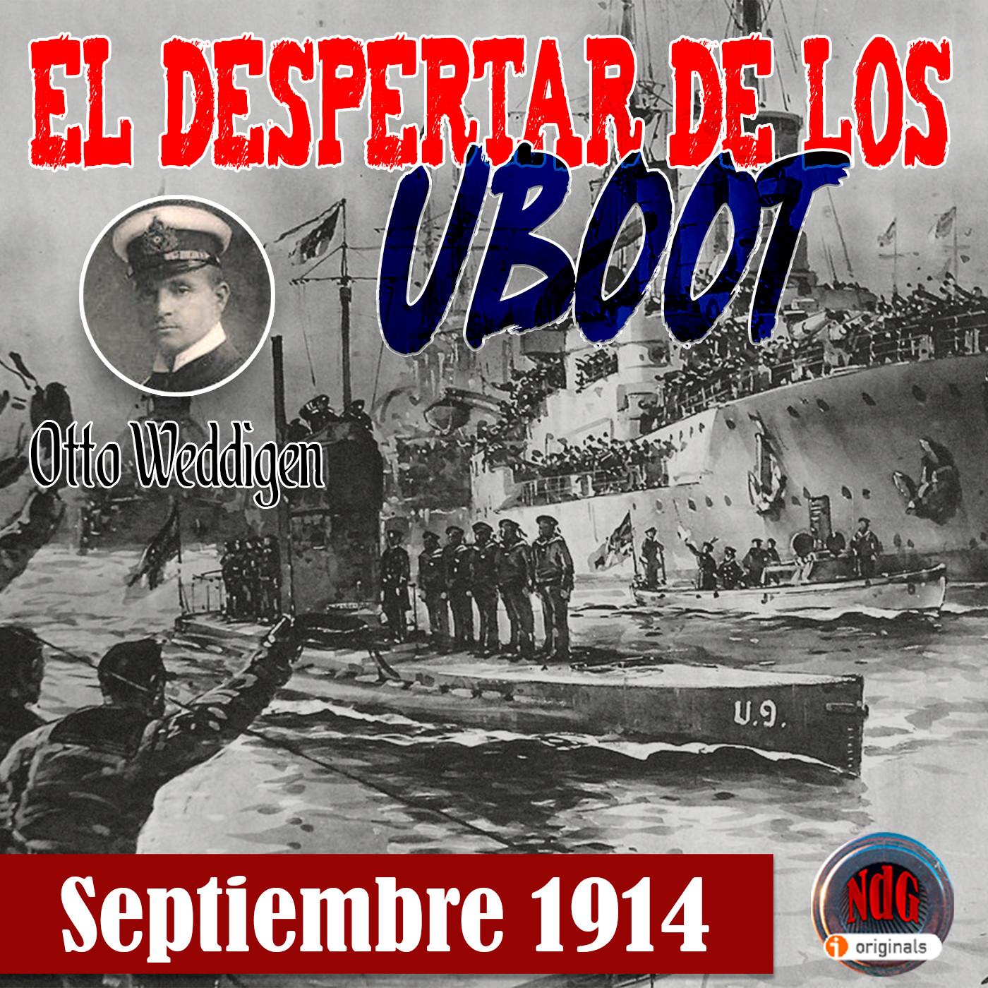 NdG #119 El despertar de los Uboot, septiembre 1914