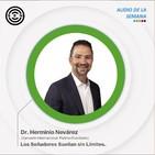 A76 - Los Soñadores Sueñan sin Límites - DIP Dr. Herminio Nevárez