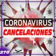 Cancelaciones del Coronavirus / Ori and the Blind Forest - LC Magazine 270