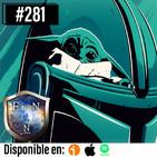 Ep.281 El Mandaloriano