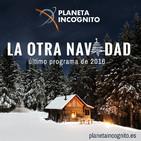 3x06 LA OTRA NAVIDAD - Último programa de 2016 de Planeta Incógnito