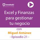 21 Excel y Finanzas con Miguel Antúnez