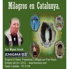 Enigma03 - Milagros en Catalunya (24-1-2012)