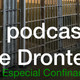 El podcast de Dronte 2x15: Cómo romper a tu chic@ en plena cuarentena y otras muchas preguntas