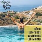 Cómo tener unas vacaciones ECO-Mindful