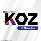 La Voz de KoZ: Maquinitas
