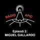 Ràdio APIC - episodi02 - Miguel Gallardo