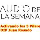 Audio de la semana - Activando los 3 pilares