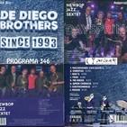 Programa 346 2na part: Newbop Jazz Sextet i De Diego Brothers