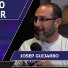 EL VIAJE QUE NO TE DEBES PERDER con Josep Guijarro