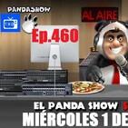 EL PANDA SHOW Ep. 460 MIERCOLES 1 DE JULIO 2020