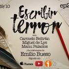 2x07 30TPH Escribir terror (con Emilio Bueso)