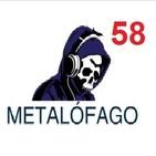 Metalofago Podcast 58