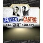 Kennedy y Castro: La Historia secreta (Docufilia)