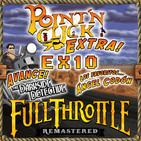 PNC Ex10 - Full Throttle Remastered + NEWS + The Darkside Detective + Monkey Island con Ángel Codón