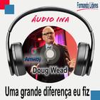 Uma grande diferença eu fiz - Doug Wead