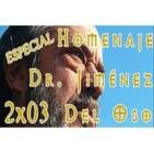 LSdE - 2x03 - Especial Homenaje al Dr. Fernando Jiménez Del Oso