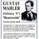 """Gustav Mahler Sinfonía nº 2 """"Resurrección"""" Apreciación Musical por Mario Melendi Abril 2019 !er. Segmento de 2"""