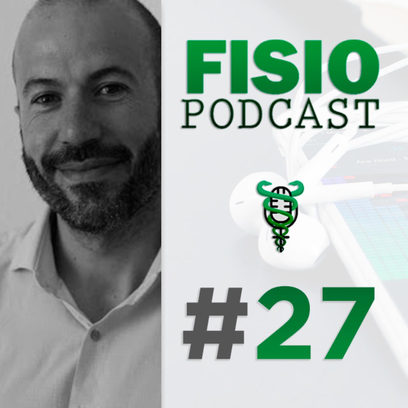 #27 Marketing y Gestión en Fisioterapia, con Vicente Lloret (2/2)