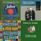 Programa 391: ONJazz, J. González & M. Blanco BB i Ximo Tébar Jazz Dance Band