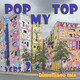 Dimultiano mix - Pop my Top (vers. 2)