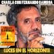 CHARLA CON FERNANDO GAMBOA (Más de 700.000 libros vendidos en Amazon) - Luces en el Horizonte