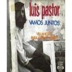 Luis Pastor Están cambiando los Tiempos