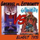 [ELHDLT] 7x15 Grendel: Guerra de clanes vs. Extremity