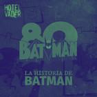 [HV Moment] La Historia de Batman