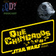 Que Chingados ep. 32 Star Wars Stories