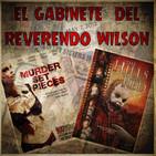El Gabinete del Reverendo Wilson - Murder Set Pieces y Colinas Sangrientas
