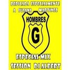 HOMBRES G ESPECIAL MIX Session DJ Albert