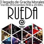 RUEDA en El legado de Gracita Morales, Radiopolis 88.0Fm Sevilla 29-12-17