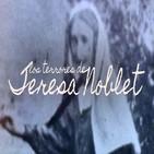 Cuarto milenio: Los terrores de Teresa Noblet