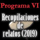 Recopilación de relatos VI (2019)
